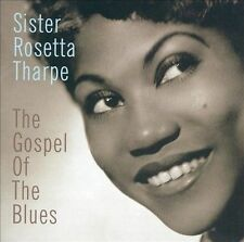 Sister Rosetta Tharpe, Gospel of Blues, Very Good Original recording remastered
