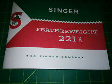 Singer Featherweight 221 Sewing Machine Manual (221K) Reproduction