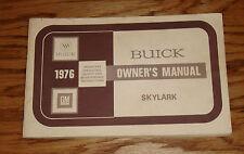 Original 1976 Buick Skylark Owners Operators Manual 76