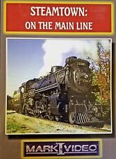 Mark I Video - STEAMTOWN: ON THE MAIN LINE