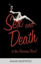 Sex and Death in the American Novel