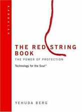 The Red String Book: The Power of Protection (Technology for the Soul) by Berg,