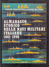 Almanacco storico delle navi militari italiane 1861-1995. 1996. V600