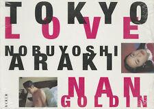 Nobuyoshi Araki & Nan Goldin – Tokyo Love: Spring Fever, 1994. New & Sealed