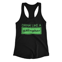 Drink Like A Gallagher Women's Tank Top Sleeveless Blouse Clothes Ladies Top Gym