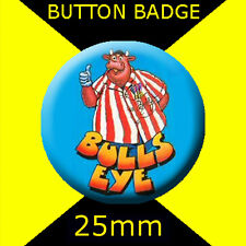 BULLSEYE-20X 25mm BUTTON BADGE -AND BULLY'S SPECIAL PRIZE.DARTS NIGHT-BIRTHDAYS