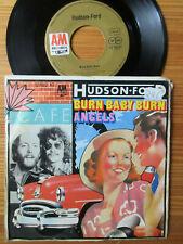 "7"" HUDSON - FORD : BURN BABY BURN / ANGELS  Vinyl Single 1974"