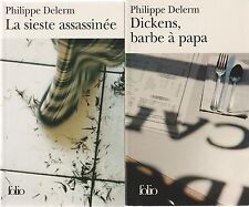 PHILIPPE DELERM DICKENS, BARBE A PAPA + LA SIESTE ASSASSINEE + POSTER GUIDE