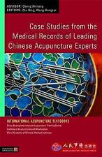 Case Studies from the Medical Records of Leading Chinese Acupuncture Experts (In