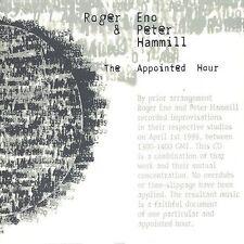 ROGER ENO & PETER HAMMILL The Appointed Hour CD OOP (Van der Graaf Generator)