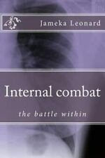 Internal Combat : A Battle Within Yourself, a Book of Poetry by Jameka...