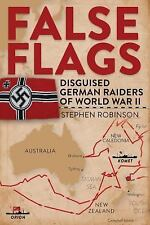 FALSE FLAGS - ROBINSON, STEPHEN - NEW HARDCOVER BOOK