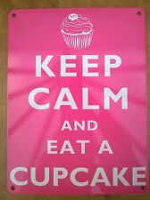 KEEP CALM AND EAT A CUPCAKE VINTAGE STYLE METAL SIGN (BRAND NEW) 20cm x15cm