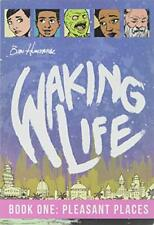 Waking Life 1: Pleasant Places By Ben Humeniuk *Mint Condition*