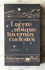 René Saksa: Lucere ubique lucernas caelestes, Leichlingen 1982