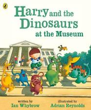 Harry and the Dinosaurs at the Museum, Whybrow, Ian, New,