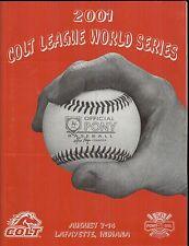 2001 Colt League World Series, August 7 -14, Lafayette, Indiana.