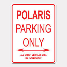 "POLARIS Parking Only Street Sign Heavy Duty Aluminum Sign 9"" x 12"""