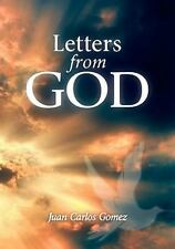 Letters from God by Juan Carlos Gomez (2011, Paperback)