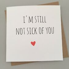 CUTE ANNIVERSARY VALENTINES CARD/ RUDE / HUMOUR/ FUNNY / SARCASM /CHEEKY - NOT S