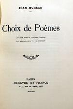 MOREAS/CHOIX DE POEMES/MERCURE DE FRANCE/1923/EO/275 EX/FRONTISPICE/BIBLIO