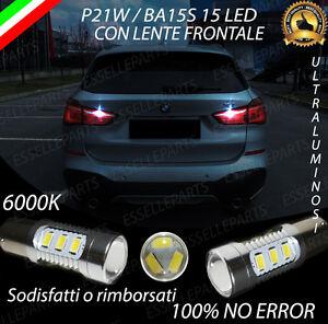 COPPIA DI LUCI RETROMARCIA 15 LED P21W BA15S CANBUS BMW X1 F48 NO ERROR