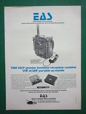 7/1979 PUB EAS ELECTRONIQUE EMETTEUR RECEPTEUR TRM 920 P VHF UHF FRENCH AD