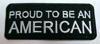 Proud to be an American  Aufnäher Patch Sprüche Biker Army