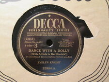 EVELYN KNIGHT - Dance With A Dolly / Let Him Go Let Him Tarry   DECCA 78rpm