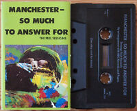 VARIOUS - MANCHESTER, SO MUCH TO ANSWER FOR (SFRMC202) 1990 CASSETTE PEEL INDIE