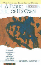 NEW A Frolic of His Own by William Gaddis