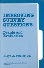 Improving Survey Questions: Design and Evaluation: 038 (Applied Social Research