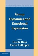 Studies in Emotion and Social Interaction: Group Dynamics and Emotional...