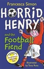 Horrid Henry and the Football Fiend: Book 14, Simon, Francesca, Good Book