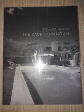 THE KAUFMANN HOUSE - RICHARD NEUTRA - CHRISTIE'S REALTY INTERNATIONAL - 2008