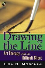 **NEW**Drawing the Line: Art Therapy with the Difficult Client [With CD-ROM]