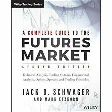 A Complete Guide to the Futures Market,Technical Analysis,Trading Systems, CHEAP