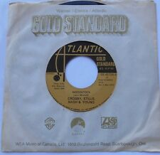 *CROSBY STILLS NASH & YOUNG CSNY Woodstock Ex to NM- CANADA GOLD STANDARD 45