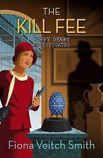 Poppy Denby Investigates: The Kill Fee 2 by Fiona Veitch Smith (2016, Paperback)