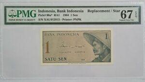 """1964 INDONESIA 1 SEN """"REPLACEMENT"""" PMG67 EPQ SUPERB GEM UNC [P-90a*]"""