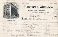 1903 ELMIRA NEW YORK*BARTON & WHEADON*WHOLESALE GROCERS & TEA IMPORTERS*BILLHEAD