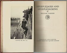 STEEPLEJACKS & STEEPLEJACKING BY WILLIAM LARKINS 1925 1ST EDITION