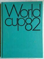 WORLD CUP 82 - CAMPIONATI MONDIALI DI CALCIO IN SPAGNA - IN 4 LINGUE