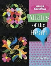 Applique Masterpiece Affairs of the Heart by Aie Rossmann (2004,...