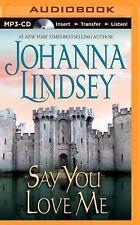 Malory Family: Say You Love Me 5 by Johanna Lindsey (2014, MP3 CD, Unabridged)