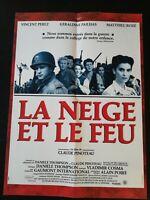 N108 Affiche Cinéma la neige et le feu un film de Claude Pinoteau, Vincent Perez