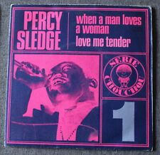 Percy Sledge, when a man loves a woman / love me tender, SP - 45 tours