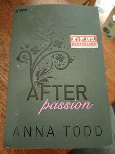After passion von Anna Todd Sehr Gut Erhalten