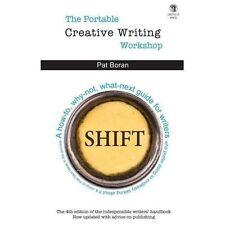 The Portable Creative Writing Workshop by Pat Boran (2013, Paperback)