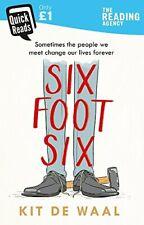 Kit de Waal - Six Foot Six